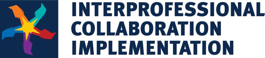 Interprofessional Collaboration Implementation Lab